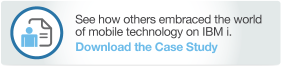 Download the Case Study of an IBM i customer embracing mobile